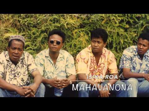 MAHAVANONA isika roa