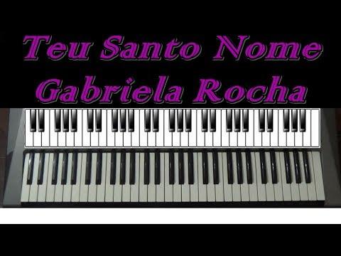 Teu Santo Nome Gabriela Rocha - Teclado