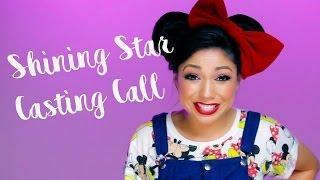 Shining Star CASTING CALL!