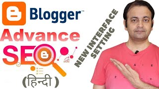 Blogger SEO Settings Tips In Hindi [2020] | New Blogger Interface Full Setting | Techno Vedant