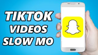 How To Put Tiktok Videos In Slow Mo On Snapchat Youtube