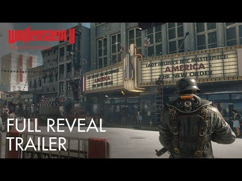 Wolfenstein II  The New Colossus – E3 2017 Full Reveal Trailer Full HD 60fps |