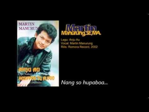 Aju Au - Martin Manurung - Pop Batak, 2002.