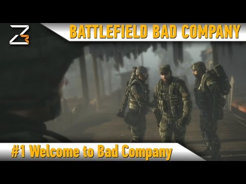 Battlefield BAD COMPANY: Часть 1 - Welcome To Bad Company