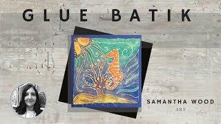 Glue Batik