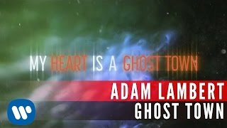 Adam Lambert - Ghost Town (Official Lyric Video)
