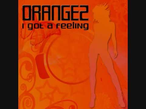 15 - Orangez i got a feeling (robkay remix)