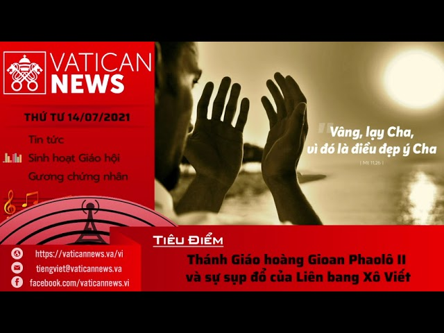 Radio thứ Tư 14/07/2021 - Vatican News Tiếng Việt