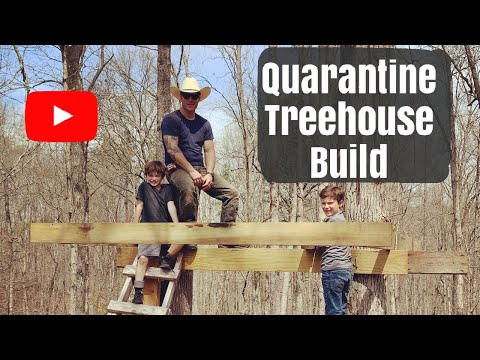 Quarantine treehouse build Ep.1 father and his sons build in the woods