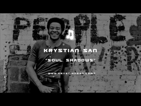Krystian San - Soul Shadows