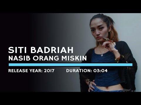 Siti Badriah - Nasib Orang Miskin (Lyric)