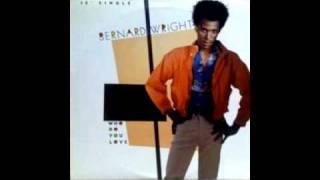 Bernard Wright - Who Do You Love