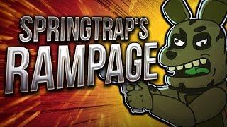 ¡ SPRINGTRAP RAMPAGE !