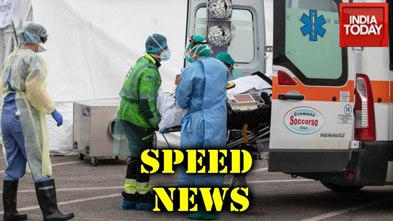 Speed News | Coronavirus: Italy Records 793 Deaths In A Day | March 22, 2020