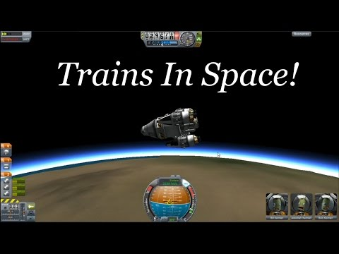 Trains in Space! (KSP Ep. 074: Crew Transfer)