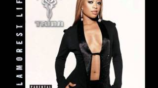 Here We Go - Trina ft. Kelly Rowland