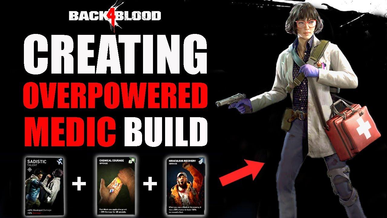 Download BACK 4 BLOOD - THIS IS MUST HAVE NIGHTMARE/VETERAN MEDIC BUILD   BEST HEALER DECK -DOC/MOM CARD DECK