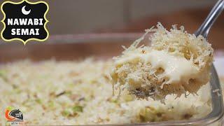 Nawabi Milky Creamy Semai Recipe|बाहर से कुरकुरी अंदर से क्रीमी।Special Lachcha Semai| Eid Special
