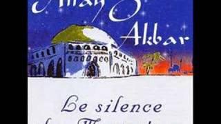 ۞...ALLAH O AKBAR - Le Silence des Mosquées...۞