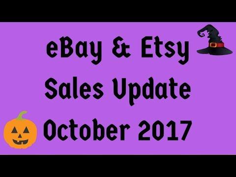 eBay & Etsy Sales Update October 2017