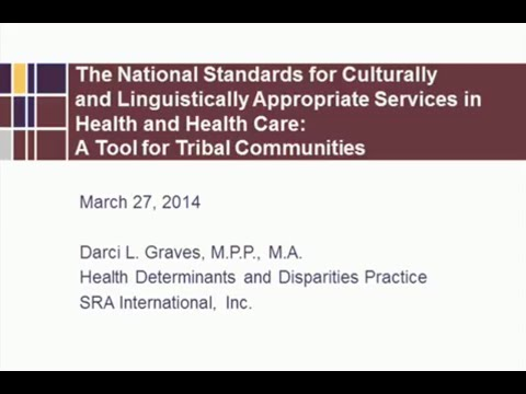 The National CLAS Standards in Tribal Communities