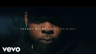 Sharky Major - GRIME ORIGINAL