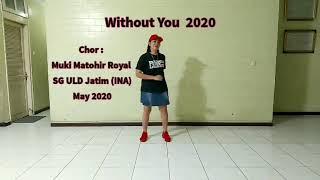 Download Lagu Without You 2020 - linedance by Muki Matohir Royal SG ULD Jatim (INA) , May 2020 mp3