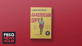Author Lauren Wilkinson answers your questions about 'American Spy'
