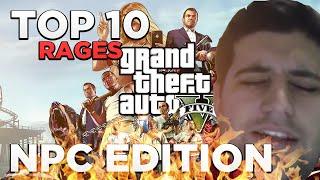 GTA V - TOP 10 RAGES NPC EDITION