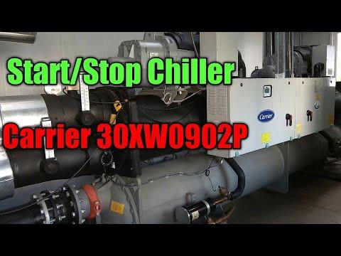 ขั้นตอนการ Start/Stop Chiller Carrier รุ่น 30XW0902P