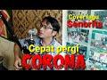 Cepat pergi CORONA (cover lagu senorita/shawn mendez)