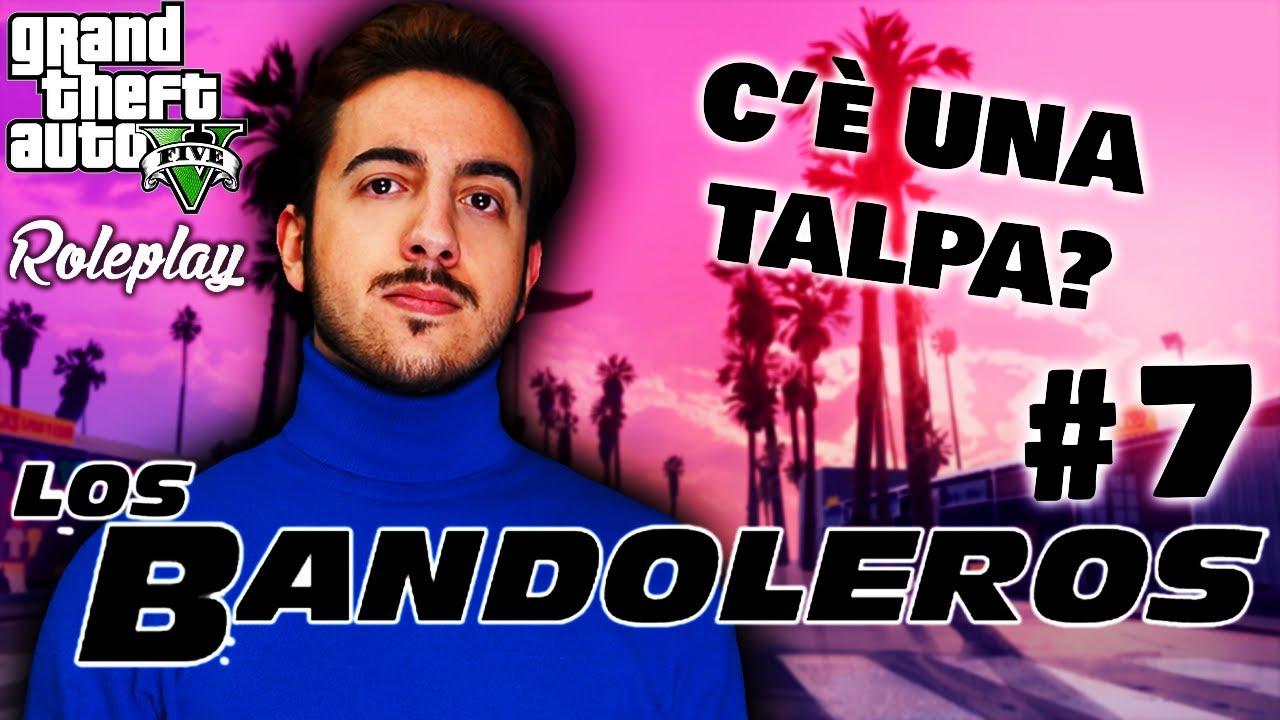 LOS BANDOLEROS - ABBIAMO UN TRADITORE IN FAMIGLIA?! #7