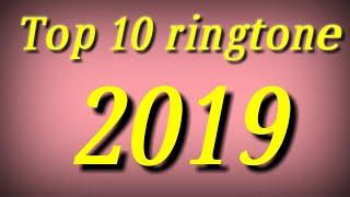 top 10 ringtone 2019 download mp3