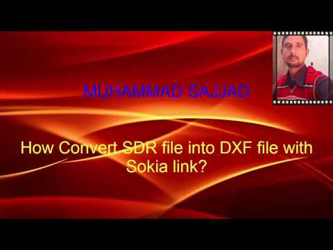 How To Convert SDR File Into DXF File With Sokia Link?in Urdu/in Hindi
