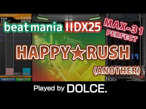 HAPPY★RUSH (A) / played by DOLCE. / beatmania IIDX25 CANNON BALLERS