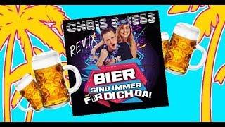 Gambar cover Chris & Jess - Bier sind immer für dich da -  DJ Mix - Lyric Video