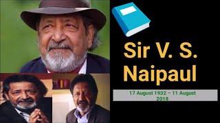V S Naipaul biography : V S naipaul death