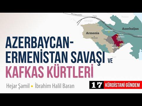 Azerbaycan-Ermenistan Savaşı ve Kafkas Kürtleri / Kürdistani Gündem 17 - Hejar Şamil & Halil Baran