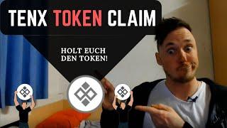 TENX TOKEN CLAIM ist DA - Gleich starten und bald den neuen Token kriegen - Anleitung im Video