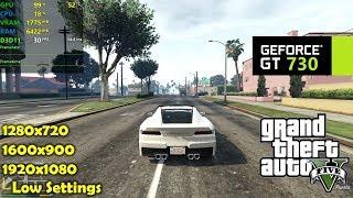 GT 730 | GTA 5 / V - 1080p, 900p & 720p - DX10 Low Settings!