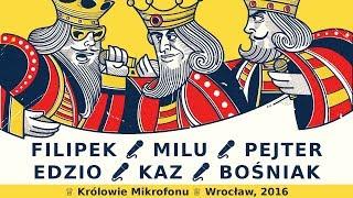 Trzej Królowie Mikrofonu: Wrocław cz.2 # Filipek,Pejter,Milu vs Edzio,Bośniak,Kaz # bitwa 3vs3