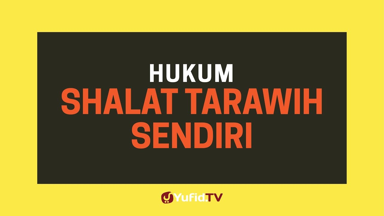 hukum dan tata cara salat tarawih di rumah menurut islam dan para ulama