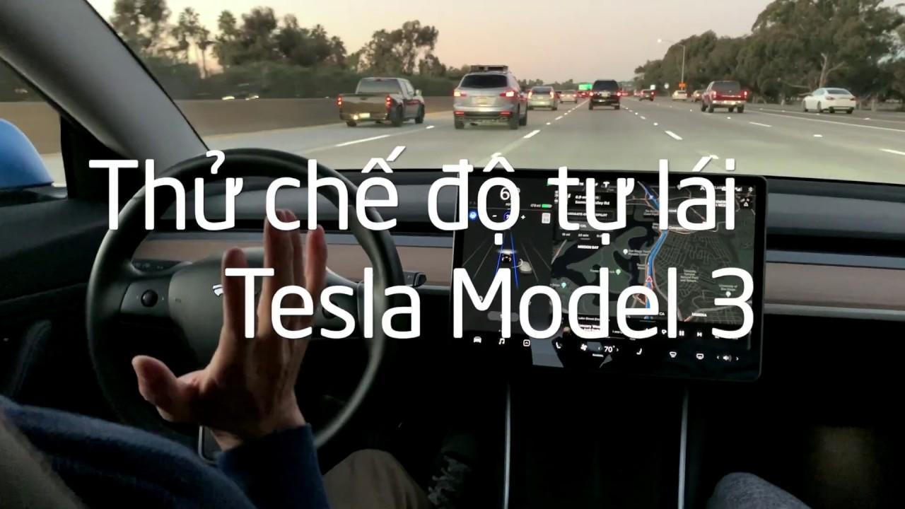 Thử chế độ tự lái Tesla Model 3