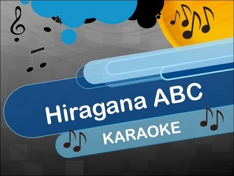 Japanese Hiragana ABC - KARAOKE