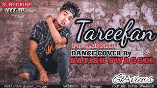 TAREEFAN : VEERE DI WEDDING QARAN FT. BADSHAH | DANCE CHOREOGRAPHY | 2018 NEW SONG | SATISH SWAGGER
