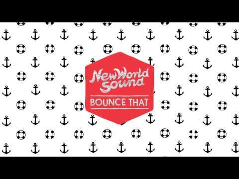 New World Sound & Reece Low - Bounce That (Audio) I Dim Mak Records