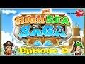 High Sea Saga Ep.2