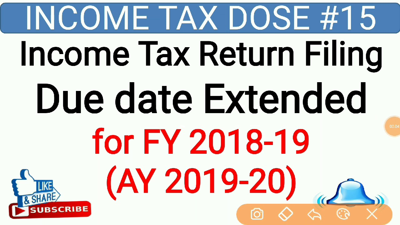 Itr Due Date Extended Fy 2018 19 L Income Tax Return Filing Due