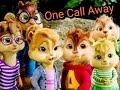 One Call Away [chipmunk] AMV