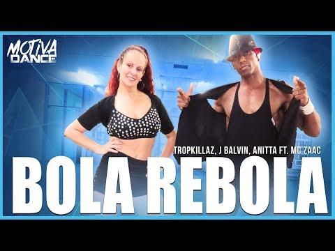 Bola Rebola - Tropkillaz J Balvin Anitta ft MC Zaac  Motiva Dance Coreografia